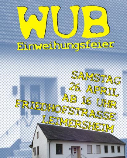 WUB-Einweihungsfete